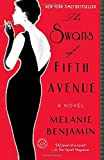 Book cover image for The Swans of Fifth Avenue: A Novel