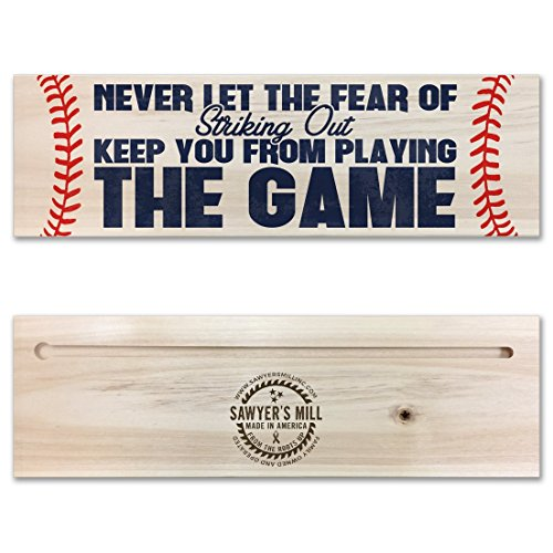 Never let the Fear of Striking Out Keep you From Playing the Game - Handmade Wood Block Sign - Inspirational Baseball or Softball Player Sign