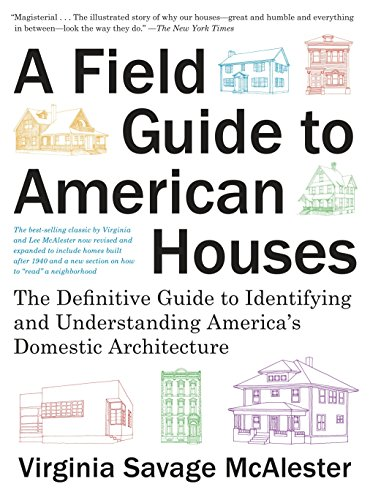 A Field Guide to American Houses...