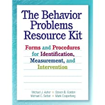 The Behavior Problems Resource Kit: Forms and Procedures for Identification, Measurement, and Intervention by Dr. Michael J. Asher (2010-01-11)