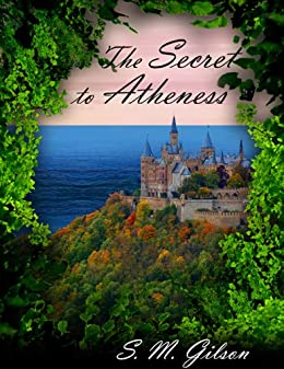 The Secret to Atheness by [Gilson, S.M.]