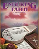 Enduring Faith - A Suzuki Songbook - A Timeless Collection of Religious, Spiritual, and Gospel Songs for Your Omnichord System Two.