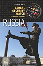 Global Security Watch-russia: A Reference Handbook