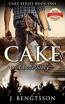 Cake: A Love Story by [Bengtsson, J.]