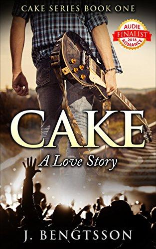 Cake Contemporary - Cake A Love Story: Cake Series Book One