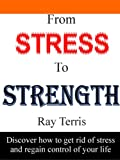 From Stress to Strength