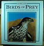 African Birds of Prey, Tarboton, Warwick, 1853680648