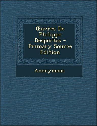 En ligne Uvres de Philippe Desportes pdf