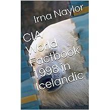 CIA World Factbook 1998 in Icelandic (Icelandic Edition)