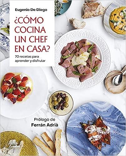 ¿Cómo cocina un chef en casa? de Eugeni De Diego