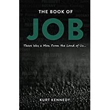 The Book of Job: There was a man from the land of Uz