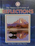 The Nature and Science of Reflections, Jane Burton and Kim Taylor, 0836821947