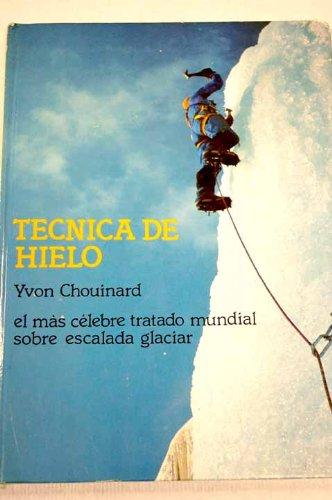 Técnica de hielo: Amazon.es: CHOUINARD, YVON, CHOUINARD, YVON ...