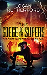 The Siege of the Supers (The First Superhero Book 2)