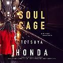 Soul Cage: Reiko Himekawa, Book 2 Hörbuch von Tetsuya Honda Gesprochen von: Emily Woo Zeller, Josh Bloomberg, Feodor Chin