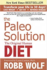 The Paleo Solution: The Original Human Diet Hardcover