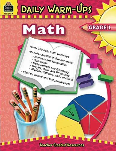 Daily Math Warm Ups - Daily Warm-Ups: Math, Grade 1: Math, Grade 1