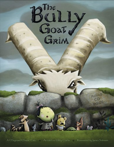 The Bully Goat Grim: A Maynard Moose Tale (Maynard Moose Tales) (Moose Tales)