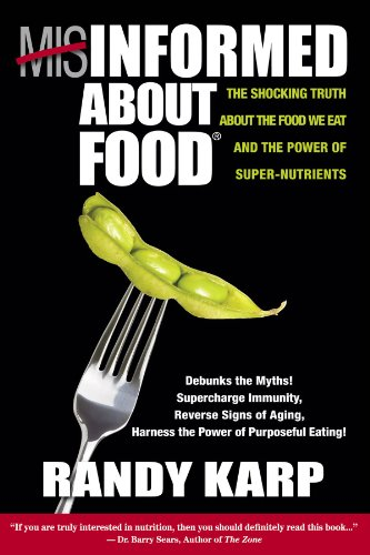 Misinformed About Food