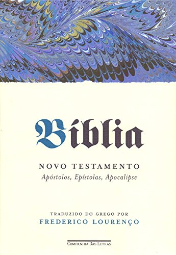 Bíblia - Apóstolos, Epístolas, Apocalipse: Novo Testamento, vol. II