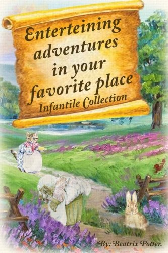 Read Online Enterteining Adventures in Your Favorite Place: Infantile Collection (Volume 2) pdf epub