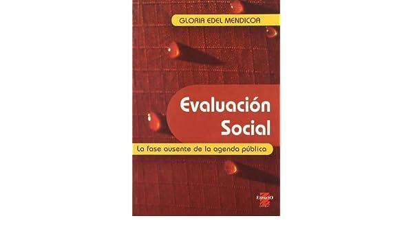 Evaluación social. La fase ausente de la agenda pública ...
