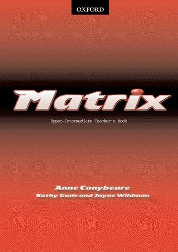 Read Online Matrix Upper-Intermediate: Teacher's Book pdf