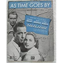 As Time Goes By From Casablanca Starring Humphrey Bogart & Ingrid Bergman. For Voice, Piano, & Guitar