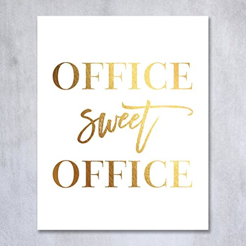 Beau Office Sweet Office Gold Foil Wall Art Print Poster Work Inspirational  Motivational Quote Gold Decor 8 Inches X 10 Inches A31