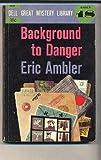 Background to Danger, Eric Ambler, 0425064204