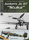 Junkers Ju-87 Stuka - Part 2 - the D-Variant of the Luftwaffe Dive Bomber ADC 000 World War II Combat Aircraft Photo Archive