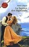 La fugitive des Highlands par Langan