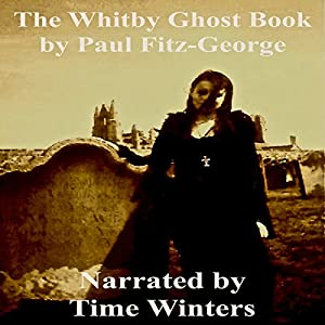 The Whitby Ghost Book Audiobook