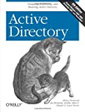 Active Directory: Designing, Deploying, and Running Active Directory, Fourth Edition