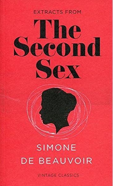 By Simone de Beauvoir - The Second Sex (Vintage Feminism Short Edition)  (2015-03-20) [Paperback]: Simone de Beauvoir: 8601422276855: Amazon.com:  Books
