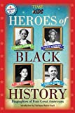 img - for Heroes of Black History (A TIME for Kids Book): Biographies of Four Great Americans (America Handbooks, a TIME for Kids Series) book / textbook / text book