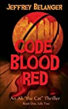 Code Blood Red, Jeffrey Belanger, 1941251072