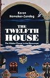 Twelfth House: The Hidden Power in the Horoscope