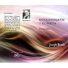 KOYAANISQATSY (Colección Literaria Ave Viajera nº 1) (Spanish ...