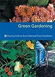 Green Gardening, Sue Spielberg and National Trust Great Britain Staff, 0707803411