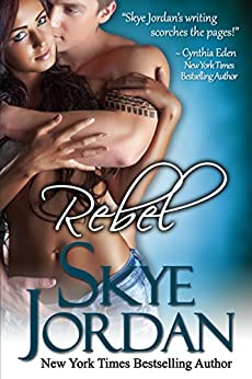 Rebel (Renegades, Book 2) by [Jordan, Skye, Swan, Joan]