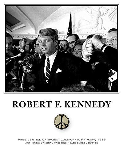 Robert F. Kennedy - Original Vintage RFK Peace Button - CA Primary Campaign - Robert Kennedy Autograph