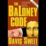 The BaLoney Code | Davis Sweet
