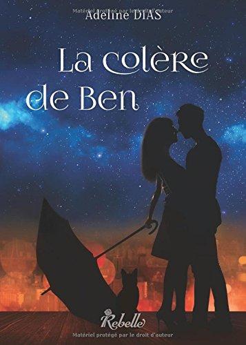 La confrérie des chats de gouttière: La colère de Ben (Volume 2) (French Edition)