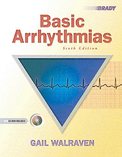 Basic Arrhythmias (6th Edition)