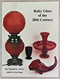 Ruby Glass of the Twentieth Century 9780915410682