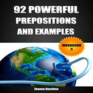 92 Powerful Prepositions and Examples: Workbook 5 Audiobook