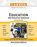 Career Opportunities in Education and Related Services, Susan Echaore-McDavid, 0816061556