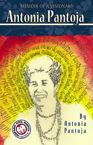 Memoir of a Visionary: Antonia Pantoja (Hispanic Civil Rights (Paperback))