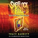 The 100-Year-Old Secret: The Sherlock Files #1 Audiobook by Tracy Barrett Narrated by David Pittu